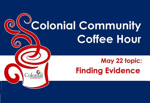 """Finding Evidence"" at Colonial Community Coffee Hour"