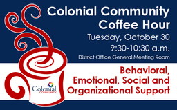 Come to Colonial Community Coffee Hour: Oct. 30