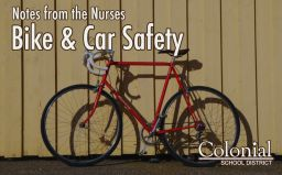 Notes from the Nurses: Bike and Car Safety