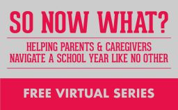 Back-to-School Series for Parents & Caregivers