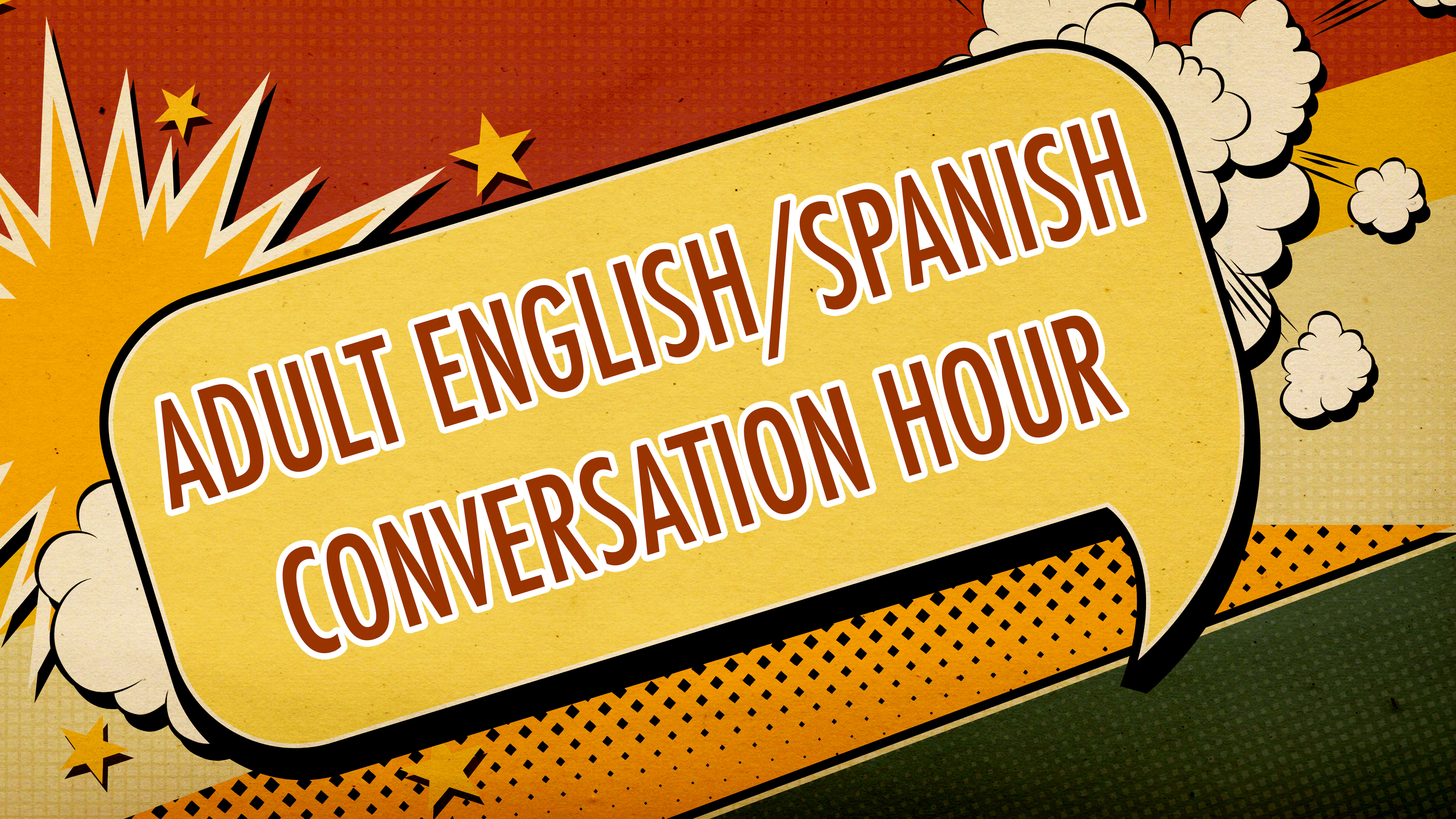 Text bubble says Adult English/Spanish Conversation Hour
