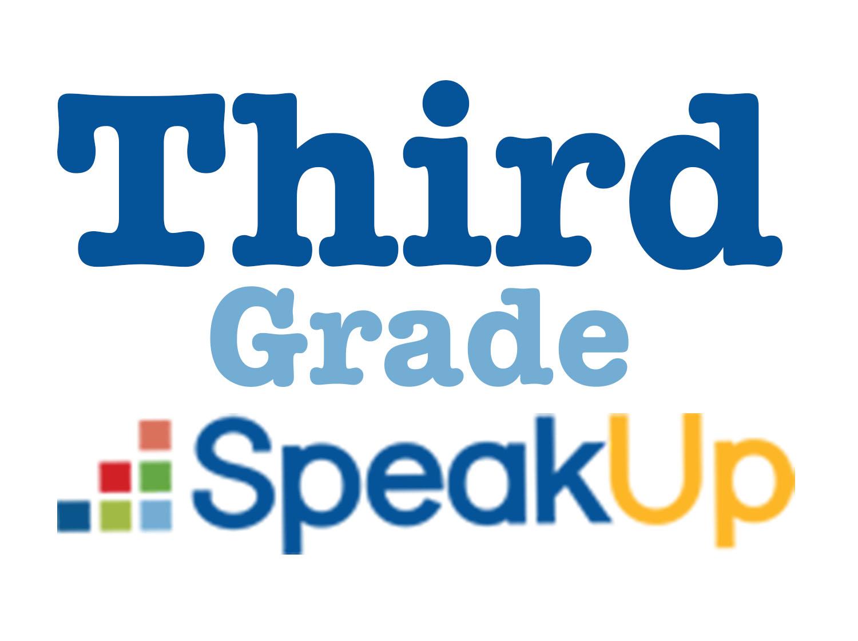 Speak Up link for third grade